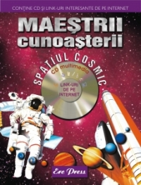 Maestrii cunoasterii Spatiul Cosmic