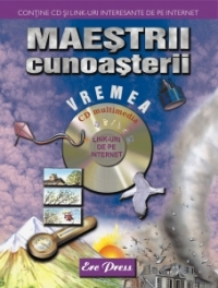 Maestrii cunoasterii vremea