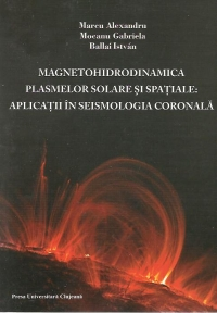 Magnetohidrodinamica plasmelor solare spatiale: Aplicatii