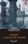 Maigret clientul simbata