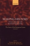 Making History European Integration and