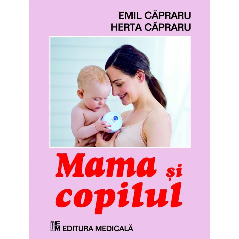 Mama copilul Editia (revizuita) (format