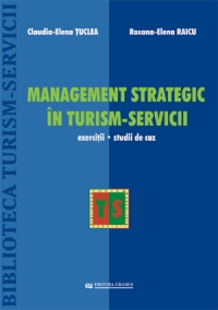 Management strategic turism servicii (exercitii