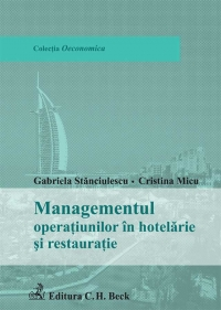Managementul operatiunilor hotelarie restauratie