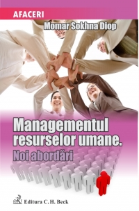 Managementul resurselor umane Noi abordari