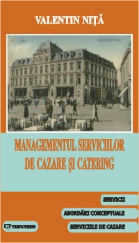 Managementul serviciilor cazare catering (volumul