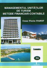 Managementul unitatilor turism metode financiar