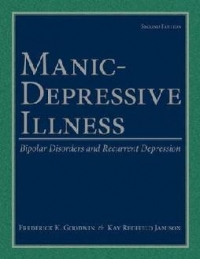 Manic-Depressive Illness Bipolar Disorders and Recurrent Depression 2/e
