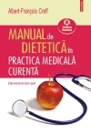 Manual de dietetica in practica medicala curenta