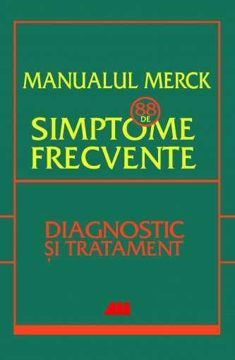 MANUALUL MERCK SIMPTOME FRECVENTE ETIOLOGIE