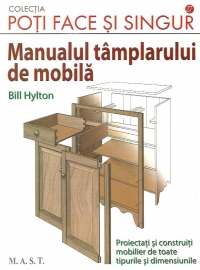 Manualul tamplarului mobila