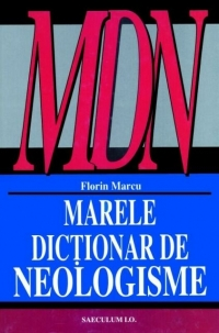 Marele dictionar neologisme (editia revazuta