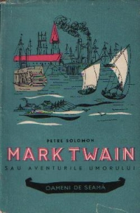 Mark Twain sau aventurile umorului