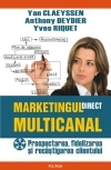 Marketingul direct multicanal Prospectarea fidelizarea