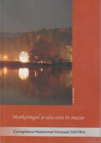 Marketingul educatia muzee Editia