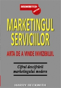Marketingul serviciilor Arta vinde invizibilul
