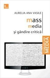 Mass media gandire critica