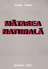 Matasea naturala