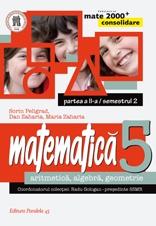 MATEMATICA. ARITMETICA, ALGEBRA, GEOMETRIE. CLASA A V-A. CONSOLIDARE. PARTEA A II-A, SEMESTRUL 2 (anul scolar 2014-2015)