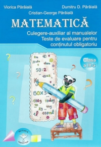 Matematica Culegere auxiliar manualelor Clasa