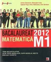 Matematica M1: Bacalaureat 2012 Teme