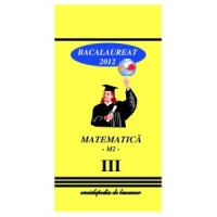 Matematica Bacalaureat 2012 Vol III