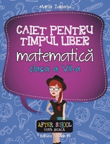 MATEMATICA CAIET PENTRU TIMPUL LIBER