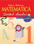 Matematica - caietul elevului (clasa I, partea I)