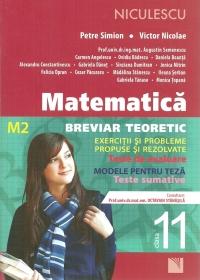 Matematica M2 clasa a XI-a. Breviar teoretic cu exercitii si probleme propuse si rezolvate. Teste de evaluare, modele pentru teza, teste sumative