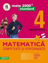 Matematica Clasa a IV-a. Competente si performanta - Exercitii, probleme, jocuri, teste