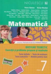 Matematica clasa a VII-a. Breviar teoretic cu exercitii si probleme rezolvate. Editia a III-a, revizuita si adaugita