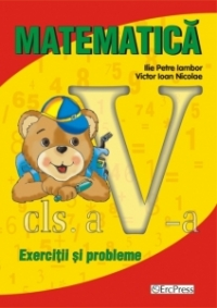 Matematica cls.a-V-a. Exercitii si probleme