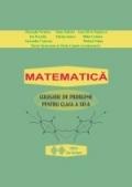 Matematica. Culegere de probleme pentru clasa a XII-a