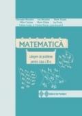 Matematica. Culegere de probleme pentru clasa a XI-a