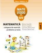 Matematica - culegere de exercitii si probleme (clasa I, MATE 2000+8/9)