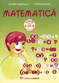 Matematica. Culegere pentru clasa a III-a