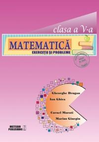 Matematica. Exercitii si probleme. Clasa a V-a