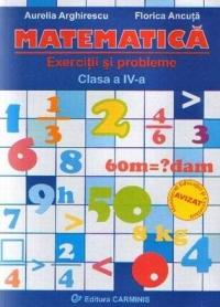 Matematica. Exercitii si probleme - clasa a IV-a