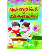 Matematica si explorarea mediului, clasa I, partea I
