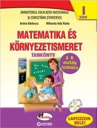 Matematica si explorarea mediului clasa a II-a, in limba maghiara, partea I+partea a II-a (contine editie digitala)