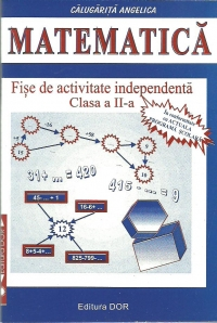 Matematica Fise activitate independenta Clasa