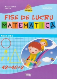 Matematica. Fise de lucru - clasa a II-a (auxiliar al manualelor alternative)