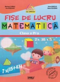 Matematica. Fise de lucru - clasa a IV-a (auxiliar al manualelor alternative)