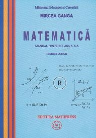 Matematica manual pentru clasa (trunchi