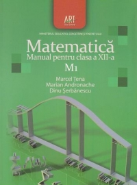Matematica Manual pentru clasa XII
