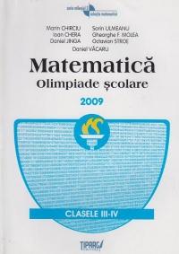 Matematica. Olimpiade scolare 2009. Clasele III-IV