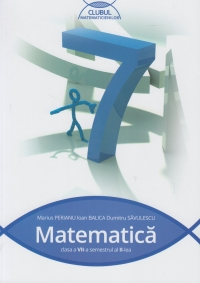 Matematica pentru clasa a VII-a, semestrul II (Clubul Matematicienilor)