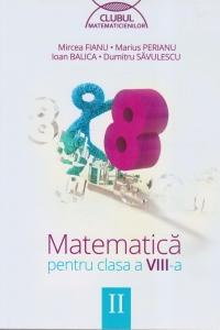 Matematica pentru clasa a VIII-a, semestrul II (Clubul Matematicienilor)