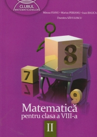 Matematica pentru clasa VIII semestrul