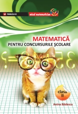 MATEMATICA PENTRU CONCURSURILE SCOLARE CLASA